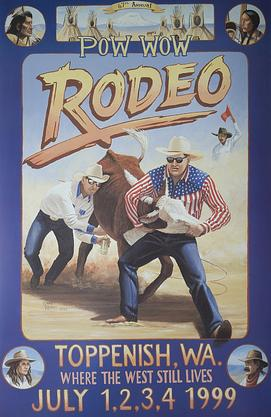 1999 Toppenish Rodeo and Pow Wow Poster by Gary Kerby